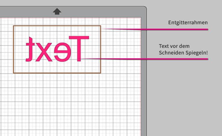 Schritt 1: Mit dem Entgitterrahmen können Sie Ihr Designs leichter entgittern. Text muss vorher immer gespielt werden!